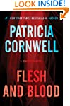 Flesh and Blood: A Scarpetta Novel (K...