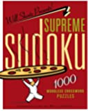Will Shortz Presents Supreme Sudoku: 1000 Wordless Crossword Puzzles