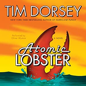 Atomic Lobster: A Novel | [Tim Dorsey]