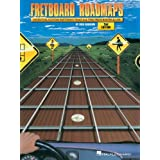 Fretboard Roadmaps: The Essential Guitar Patterns That All the Pros Know and Use (Guitar Techniques)by Fred Sokolow