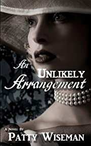 An Unlikely Arrangement (Velvet Shoe Collection Book 1)