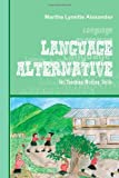 Language Alternative: For Teaching Writing Skills