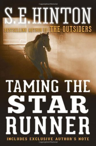 Taming the Star Runner by Hinton. S. E. ( 2013 ) Paperback
