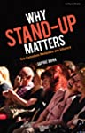 Why Stand-up Matters: How Comedians M...