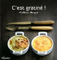 C'est gratin� ! par Fr�d�ric Berqu�