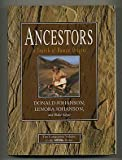 Ancestors: In Search of Human Origins (0679420606) by Donald Johanson