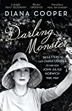 Darling Monster: The Letters of Lady Diana Cooper to her Son John Julius Norwich 1939-1952