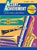 Accent on Achievement, B flat Clarinet Book 1