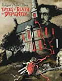 """Edgar Allan Poe's Tales of Death and Dementia"" av Edgar Allan Poe"