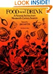 Food and Drink: A Pictorial Archive f...