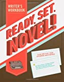 img - for Ready, Set, Novel!: A Workbook book / textbook / text book