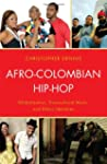 Afro-Colombian Hip-Hop: Globalization...