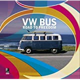 VW Bus-The Road to Freedom (Digital): Fotobildband inkl. MP3 Download Code (Deutsch, Englisch)