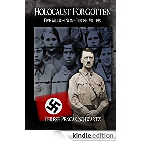 Holocaust Forgotten - Five Million Non-Jewish Victims