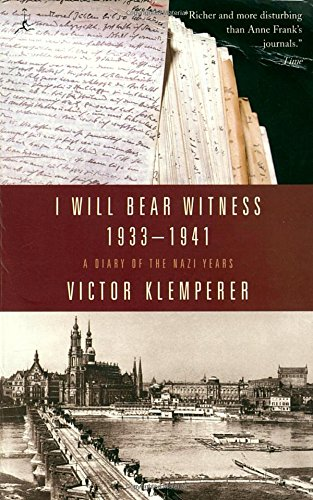 I Will Bear Witness V01: A Diary of the Nazi Years 1933-1941 (Living Language Series)