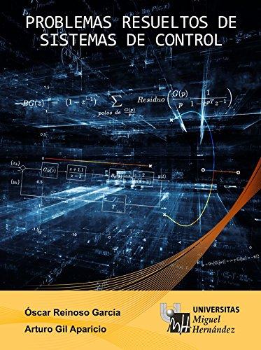 problemas-resueltos-de-sistemas-de-control-este-libro-se-visualizara-correctamente-en-tabletas-andro