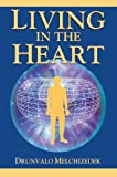 Living in the Heart: How to Enter Into the Sacred Space Within the Heart (English Edition)