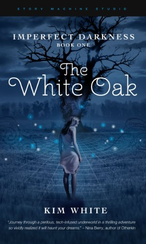 The White Oak (Imperfect Darkness)