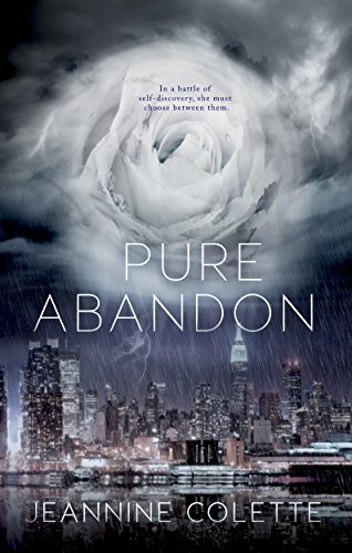A strong alpha male lead and dynamic heroine, this is a romance with a twist and an ending you'll hate to love.  Pure Abandon by Jeannine Colette
