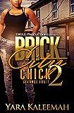 Brick City Chick 2: Strange Fruit