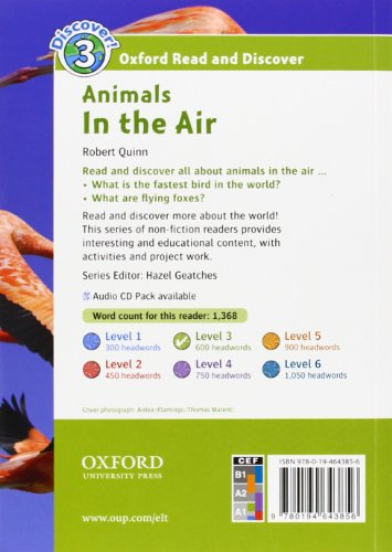 Oxford Read and Discover: Oxford Read & Discover. Level 3. Animals In the Air: Audio CD Pack