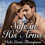 Safe in His Arms: Perfect Man Series, Book 3 | Vicki Lewis Thompson