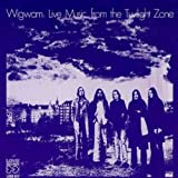 "Live Music From The Twilight Zonevon ""Wigwam"""