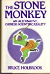 The Stone Monkey: An Alternative, Chi...