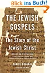 The Jewish Gospels: The Story of the...