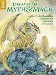 DreamScapes Myth & Magic: Create Lege...