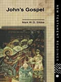 img - for John's Gospel (New Testament Readings) by Stibbe, Revd Dr Mark W G, Stibbe, Mark W.G. (1994) Paperback book / textbook / text book