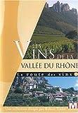 echange, troc La route des vins : Les vins de la Vallée du Rhône
