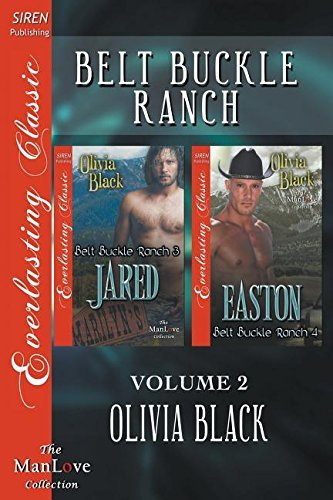 belt-buckle-ranch-volume-2-jared-easton-siren-publishing-everlasting-classic-manlove-by-olivia-black