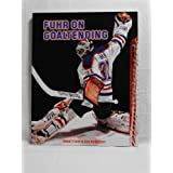 Fuhr on Goaltending ~ Grant Fuhr