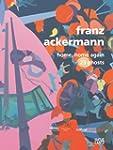 Franz Ackermann: Home, Home Again/23...