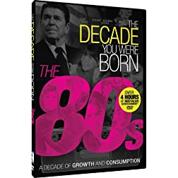 The Decade You Were Born - 1980s