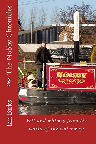 the-nobby-chronicles-wit-and-whimsy-from-the-world-of-the-waterways-by-ian-birks-2014-05-28
