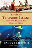 Return to Treasure Island and the Search for Captain Kidd (0060959827) by Clifford, Barry