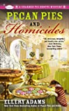 Pecan Pies and Homicides (A Charmed Pie