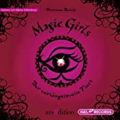 Der verhängnisvolle Fluch (Magic Girls 1) | Marliese Arold