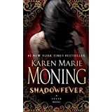 Shadowfever: Fever Series Book 5by Karen Marie Moning