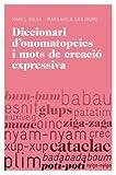Diccionari d'onomatopeies i mots de creació expressiva
