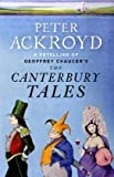 The Canterbury Tales: A retelling by Peter Ackroyd (Penguin Hardback Classics)