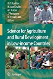 img - for Science for Agriculture and Rural Development in Low-income Countries book / textbook / text book