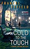 img - for Cold to the Touch: A Sarah Fortune Mystery book / textbook / text book