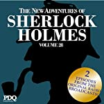 The New Adventures of Sherlock Holmes: The Golden Age of Old Time Radio Shows, Volume 28 | Arthur Conan Doyle,PDQ AudioWorks