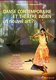 echange, troc Katia Legeret - Danse contemporaine et théâtre indien un nouvel art ?