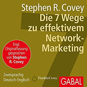 Die 7 Wege zu effektivem Network-Marketing Hörbuch