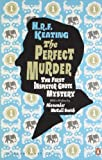 H. R. F. Keating The Perfect Murder: The First Inspector Ghote Mystery