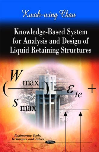Knowledge-Based System for Analysis and Design of Liquid Retaining Structures (Engineering Tools, Techniques and Tables)
